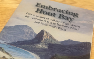 Embracing Hout Bay - a Book about Hout Bay